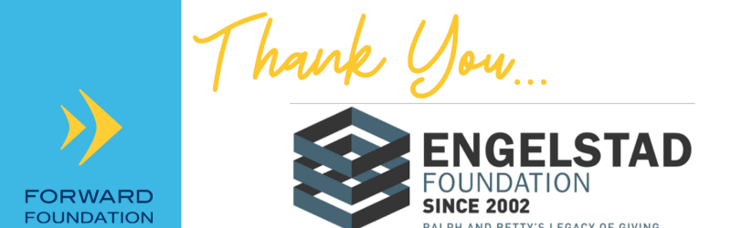 Forward Foundation Receives $100,000 Donation from the Engelstad Foundation